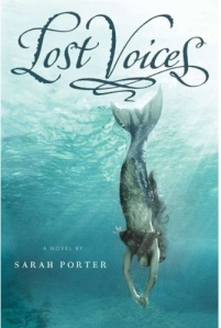 Sarah Porter's Lost Voices